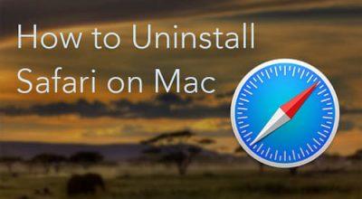 Uninstall Safari from Mac